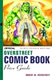 The Official Overstreet Comic Book Price Guide, 34th Edition