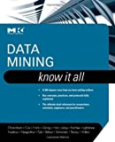 img - for Data Mining: Know It All by Soumen Chakrabarti (2009-01-02) book / textbook / text book