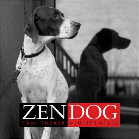 Zen Dog, Adler, Judith; Tucker, Toni