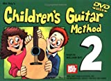 Mel Bay Children's Guitar Method, Vol. 2 (0786629126) by Bay, William