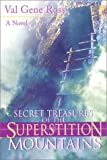 img - for Secret Treasures of the Superstition Mountains book / textbook / text book