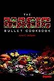 The Magic Bullet Cookbook