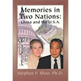 The Memories in Two Nations: China and the U.S.a