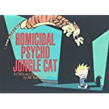 Homicidal Psycho Jungle Cat: Calvin & Hobbes Series: Book Thirteen (Calvin and Hobbes)by Bill Watterson