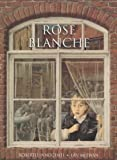 Rose Blanche /