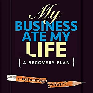 My Business Ate My Life Audiobook