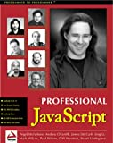 Professional JavaScript with DHTML, ASP, CGI, FESI, Netscape Enterprise Server, Windows Script Host, LiveConnect and Java (186100270X) by Chirelli, Andrea