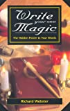 Write Your Own Magic (0738700010) by Webster, Richard