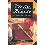 "Write Your Own Magic: The Hidden Power in Your Wordsvon ""Richard Webster"""