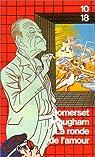 La ronde de l'amour par Maugham