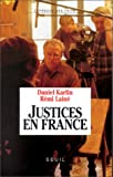 Justices en France (L'Epreuve des faits) (French Edition) (2020213230) by Karlin, Daniel