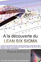 A la d�couverte du Lean Six Sigma
