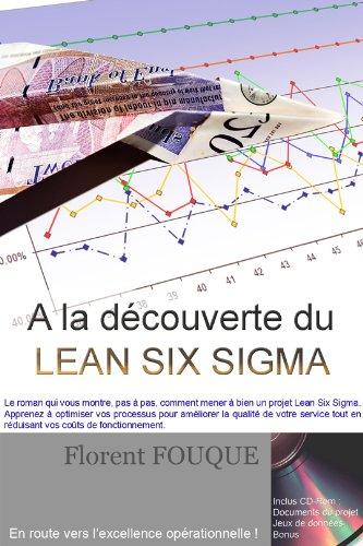 Couverture du livre A la découverte du Lean Six Sigma