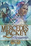 Mercedes Lackey The Fairy Godmother (Lackey, Mercedes)
