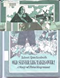 Old Silver Leg Takes Over! A Story of Peter Stuyvesant