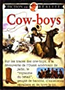 Cow-boys - Fiction ou r�alit� par Ross