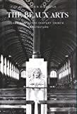 The Beaux-Arts and Nineteenth-Century French Architecture