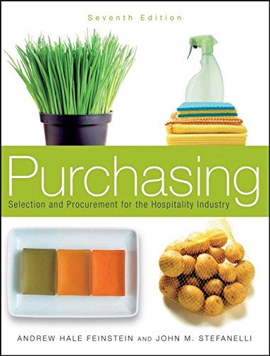 Purchasing: Selection and Procurement for the Hospitality...
