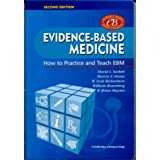 Evidence-Based Medicine: How to Practice and Teach EBM, 2e ~ Chris Del Mar