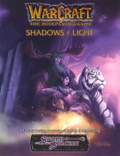 Warcraft Shadows & Light *OP (Sword Sorcery)