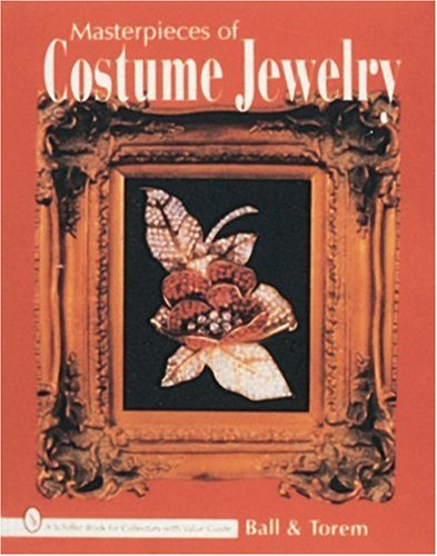 Masterpieces of Costume Jewelry (Schiffer Book for Collectors With Value Guide)