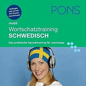 PONS mobil Wortschatztraining Schwedisch Hörbuch