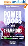 Power Foods for Champions: Wie Sportl...