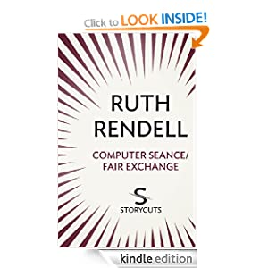 Computer Seance / Fair Exchange (Storycuts) Ruth Rendell