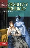 Orgullo y prejuicio (Clasicos de la literatura series) (Spanish Edition)