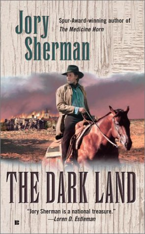 The Dark Land, JORY SHERMAN