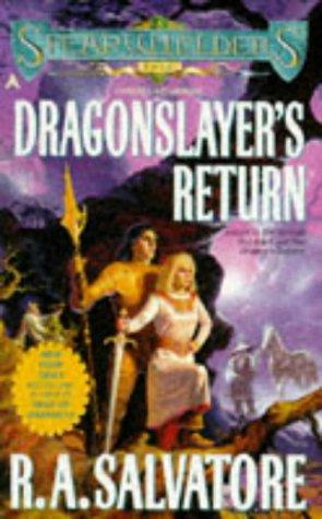 Dragonslayer's Return (Spearwielder's Tale), R. A. Salvatore