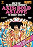 Guitar World -- How to Play the Jimi Hendrix Experiences Axis Bold As Love: The Complete Guitar DVD
