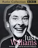 Kenneth Williams Just Williams (BBC Radio Collection)