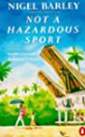 Not A Hazardous Sport