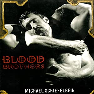 Blood Brothers | [Michael Schiefelbein]