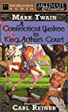 A Connecticut Yankee in King Arthurs Court (Ultimate Classics)