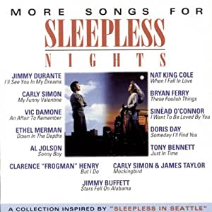 """More Songs for Sleepless Nights: A Collection Inspired by """"Sleepless in Seattle"""""""