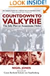 Countdown to Valkyrie: The July Plot...