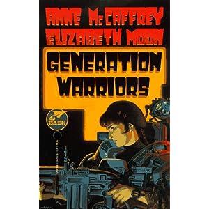 Generation Warriors - Anne McCaffrey