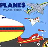 Planes (0140547827) by Rockwell, Anne F.