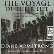 The Voyage of Their Lives: The Story of the SS Derna and Its Passengers | [Diane Armstrong]