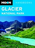 Moon Glacier National Park (Moon Handbooks)