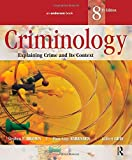 Criminology, Eighth Edition: Explaining Crime and Its Context (1455730106) by Brown, Stephen E.