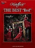 """ピアノソロ Kalafina THE BEST """"Red"""
