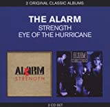 Classic Albums: Eye of the Hurricane/Strength The Alarm