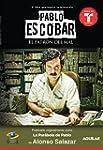 Pablo Escobar, el patr�n del mal (La...