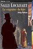"""Afficher """"Sally Lockhart n° 3<br /> La vengeance du tigre"""""""