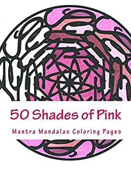 50 shades of pink a mantra mandalas coloring pages breast cancer survivors edition kristin g 50 Shades Book Review  50 Shades Of Fun Coloring Book