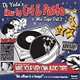 How To Cut And Paste Vol. 2by DJ Yoda