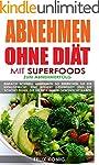 Abnehmen ohne Di�t - Mit Superfoods z...